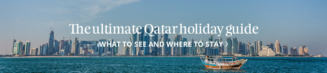 The ultimate Qatar holiday guide